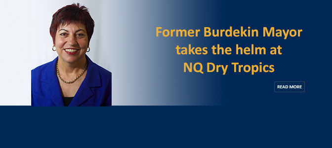 New Chairperson for NQ Dry Tropics