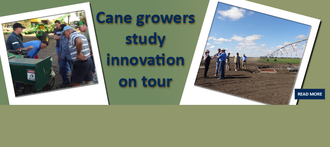 Cane growers study innovation on tour