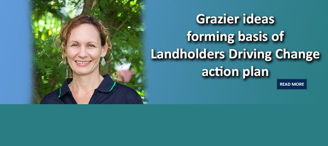 Grazier ideas forming basis of Landholders Driving Change action plan