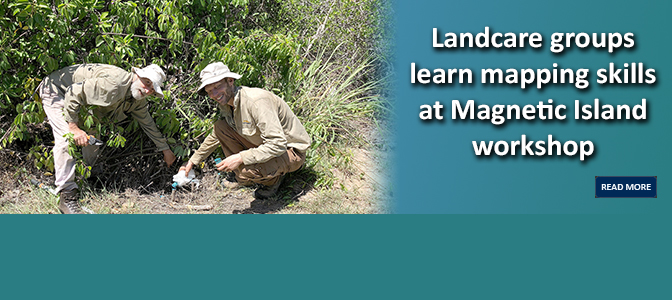 Landcare groups learn mapping skills at Magnetic Island workshop